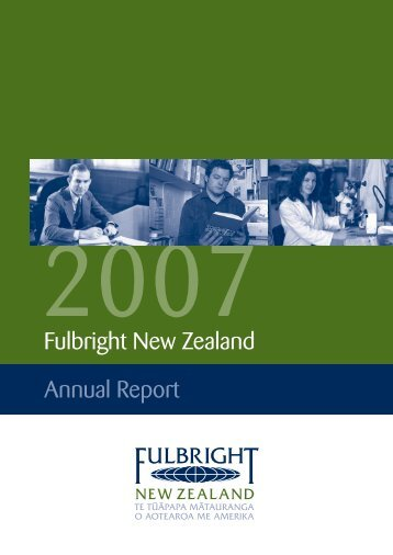 2007 Fulbright New Zealand Annual Report