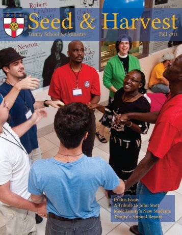 Seed and Harvest - Fall 2011.pdf - Trinity School for Ministry