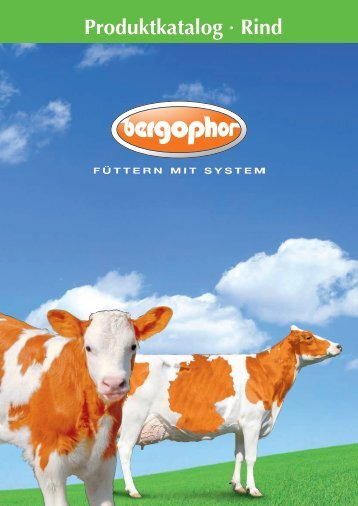 Produktkatalog Rind (6,5 MB) - Bergophor Futtermittelfabrik
