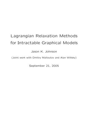 Lagrangian Relaxation Methods for Intractable Graphical Models