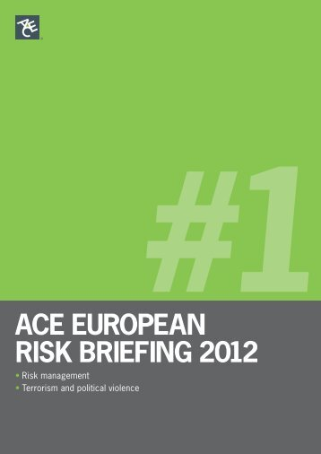 ACE EuropEAn risk BriEfing 2012 #1 - ACE Group