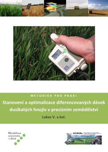 Stanovení a optimalizace diferencovaných dávek dusíkatých hnojiv ...