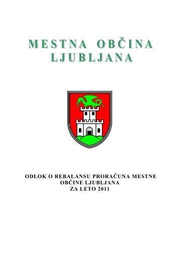 Odlok o rebalansu proračuna MOL za leto 2011 - Ljubljana