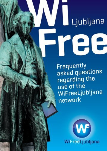 Frequently asked questions regarding the use of ... - WiFreeLjubljana