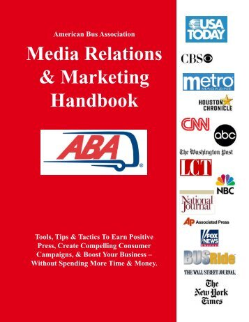 Media Relations & Marketing Handbook - American Bus Association