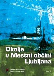 Poročilo o stanju okolja v Mestni občini Ljubljana, december 2004
