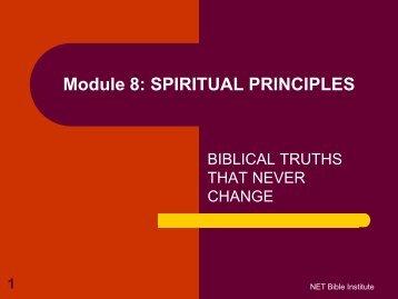 Module 8: SPIRITUAL PRINCIPLES - Biblical Studies Foundation