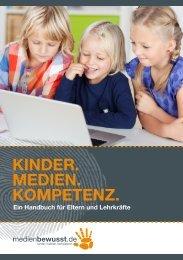 kinder. medien. kompetenz. - Ein Handbuch für Eltern und Lehrkräfte