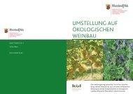 Umstellung auf oekologischen Weinbau - in Rheinland-Pfalz