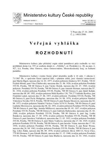 Ministerstvo kultury České republiky V e ř e j n á v y h l á š k a