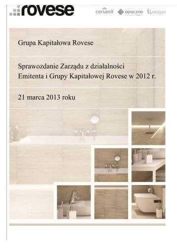 Sprawozdanie Zarzadu Rovese SA z dzialalnosci ... - Notowania