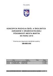 Koncepcia rozvoja škôl a školských zariadení v ... - Mesto Martin