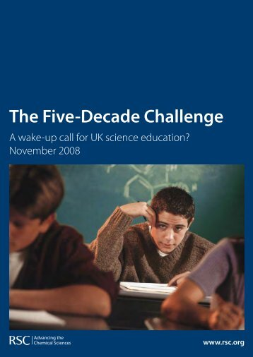 The Five Decade Challenge Report - Royal Society of Chemistry