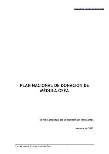 Plan Nacional Médula Ósea - Organización Nacional de Trasplantes