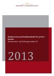 Konkurrencen på bankmarkedet for privatkunder - Konkurrence- og ...