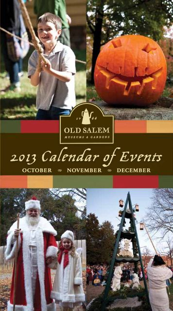 2013 Calendar of Events - Old Salem Museums and Gardens