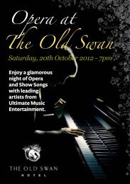 Opera at The Old Swan - Classic Lodges