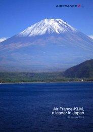Download the complete press kit: Air France KLM a leader in Japan