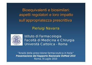 Bioequivalenti e biosimilari: aspetti regolatori e loro ... - EpiCentro
