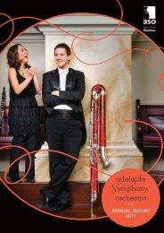 ASO 2011 AnnualReport.pdf - Adelaide Symphony Orchestra