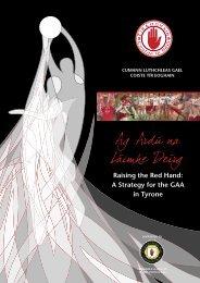 Tyrone County Board Strategic Plan, 2007-2012 (pdf) - Croke Park