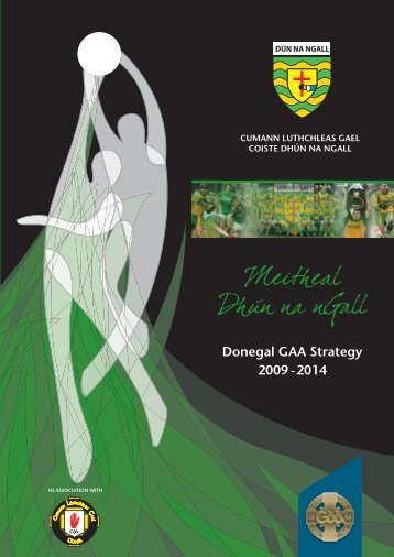 Donegal County Board Strategic Plan, 2009-2014 (pdf) - Croke Park