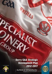 Derry GAA Strategic Development Plan 2012-2017 - Croke Park
