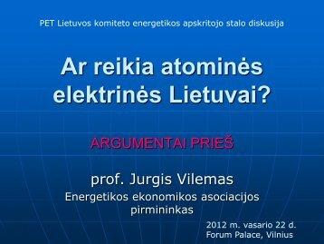 Ar reikia atominės elektrinės Lietuvai?