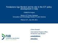 Fondazione Ugo Bordoni and its role in the ICT policy ... - foresta