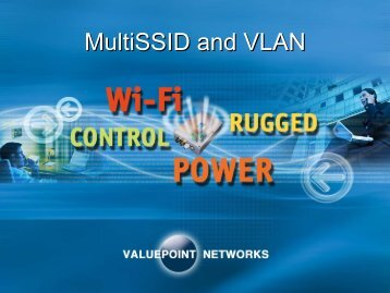 MultiSSID and VLAN - ValuePoint Networks