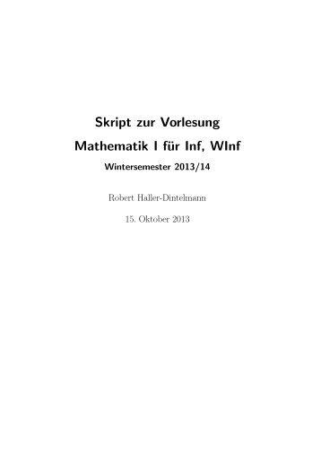 Skript zur Vorlesung Mathematik I für Inf, WInf