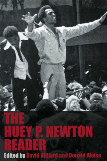 They Huey P. Newton Reader