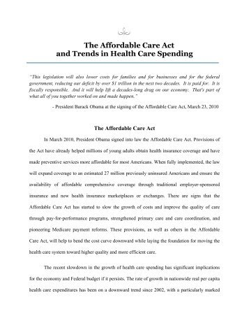 The Affordable Care Act and Trends in Health ... - The White House