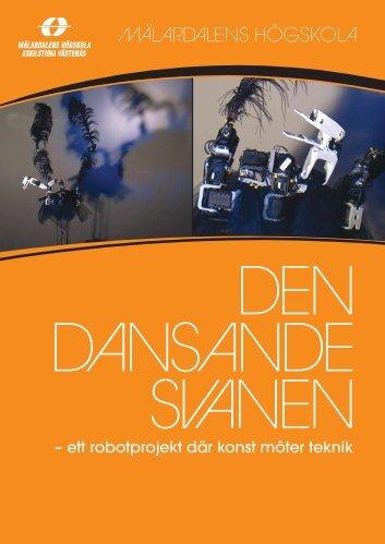 Ladda hem en folder om Svanroboten (pdf 3 - Mälardalens högskola