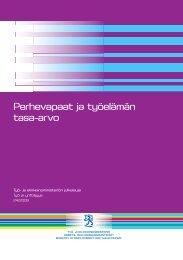 Perhevapaat ja työelämän tasa-arvo - Työ- ja elinkeinoministeriö