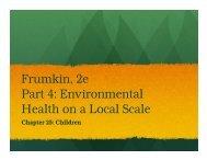 Frumkin, 2e Part 4: Environmental Health on a Local Scale