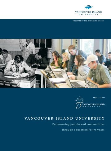 2010/11 The State of the University Report - Vancouver Island ...