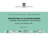 Skogtiltak i klimameldingen - Skog og Tre 2013