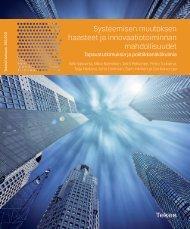 Systeemisen muutoksen haasteet ja innovaatiotoiminnan ... - Tekes
