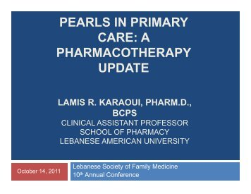 PEARLS IN PRIMARY CARE: A PHARMACOTHERAPY UPDATE