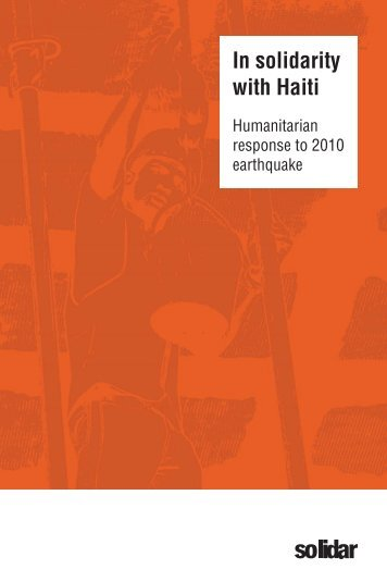 In solidarity with Haiti: SOLIDAR humanitarian response to 2010 ...