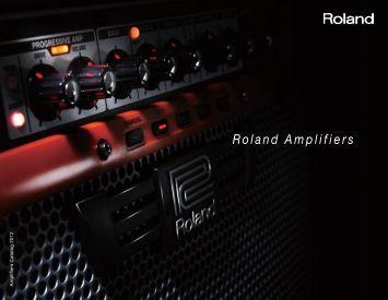 Roland Amplifiers - Roland Scandinavia a/s