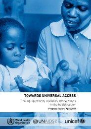 TOWARDS UNIVERSAL ACCESS - World Health Organization