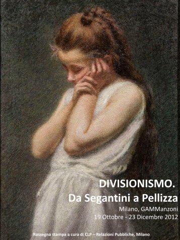 DIVISIONISMO. Da Segantini a Pellizza - Gammanzoni