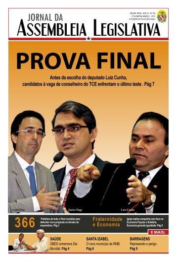 Prova final Antes da escolha do deputado Luiz Cunha, candidatos à ...