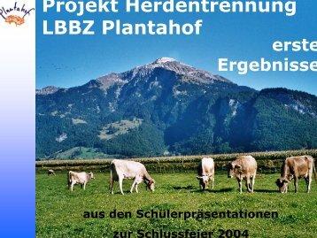 Projekt Herdentrennung LBBZ Plantahof
