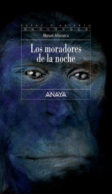 Los moradores de la noche - Anaya Infantil y Juvenil
