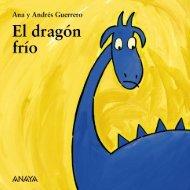 El dragón frío (primeras páginas) - Anaya Infantil y Juvenil