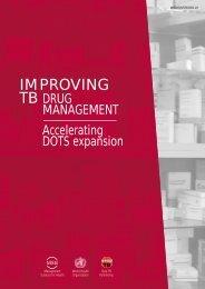 Improving TB Drug Management - Accelerating DOTS Expansion [.pdf]