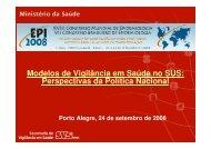 Modelos de Vigilância em Saúde no SUS: Perspectivas ... - Epi2008